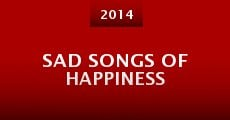 Película Sad Songs of Happiness