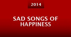 Sad Songs of Happiness (2014)