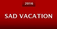 Sad Vacation (2015) stream