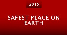 Safest Place on Earth (2015)