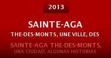 Película Sainte-Agathe-des-Monts, Une ville, des histoires