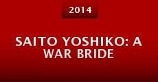 Película Saito Yoshiko: A War Bride