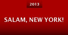 Salam, New York! (2013) stream