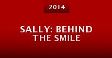 Sally: Behind the Smile (2014) stream