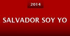 Película Salvador Soy Yo