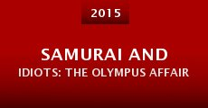Samurai and Idiots: The Olympus Affair (2014) stream