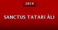 Película Sanctus Tatarî Âli