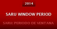 Saru Window Period (2014) stream