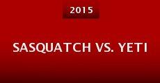 Sasquatch vs. Yeti (2015)