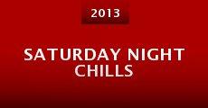 Película Saturday Night Chills