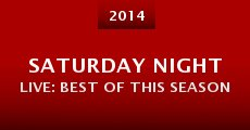 Saturday Night Live: Best of This Season (2014) stream