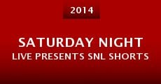 Saturday Night Live Presents SNL Shorts