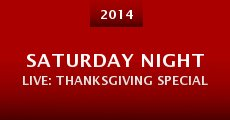 Saturday Night Live: Thanksgiving Special