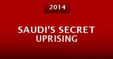 Saudi's Secret Uprising (2014) stream