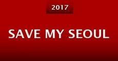 Save My Seoul (2015)