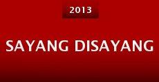 Película Sayang disayang