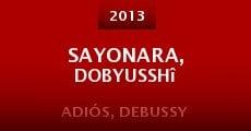 Película Sayonara, Dobyusshî
