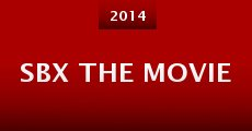 SBX the Movie (2014) stream