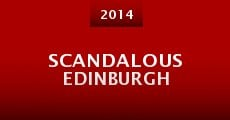 Película Scandalous Edinburgh