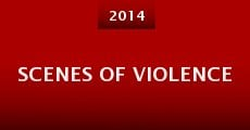 Scenes of Violence (2014)