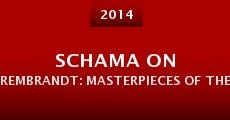 Schama on Rembrandt: Masterpieces of the Late Years (2014) stream