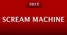 Scream Machine (2015) stream