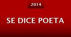 Se dice poeta (2014) stream