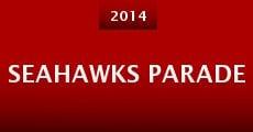 Seahawks Parade (2014) stream