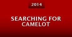 Película Searching for Camelot