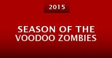 Season of the Voodoo Zombies (2015)