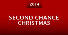 Second Chance Christmas (2014) stream