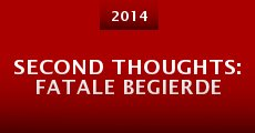 Película Second Thoughts: Fatale Begierde