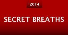 Secret Breaths (2014) stream