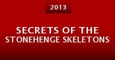 Película Secrets of the Stonehenge Skeletons