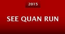 See Quan Run (2015) stream