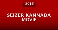 Seizer Kannada Movie