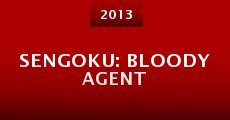Sengoku: Bloody Agent (2013)
