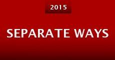 Separate Ways (2015) stream