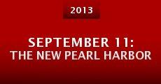 September 11: The New Pearl Harbor (2013) stream