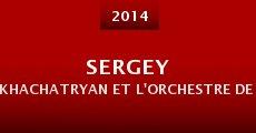 Película Sergey Khachatryan et l'Orchestre de Paris dirigés par Gianandrea Noseda