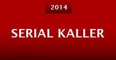 Película Serial Kaller
