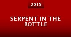 Serpent in the Bottle (2015)