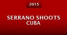 Serrano Shoots Cuba (2015) stream