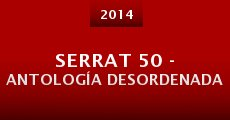 Película Serrat 50 - Antología desordenada