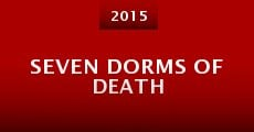 Seven Dorms of Death (2015) stream