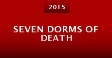 Seven Dorms of Death (2015)