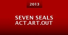 Película Seven Seals Act.Art.Out