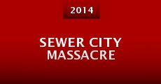 Película Sewer City Massacre