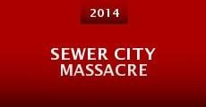 Sewer City Massacre (2014) stream