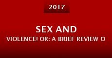 Sex and Violence! Or: A Brief Review of Simple Physics (2015) stream